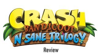 Crash Bandicoot N. Sane Trilogy (Switch) Review (Video Game Video Review)