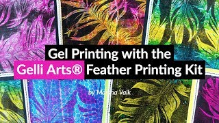 Gel Printing with the Gelli Arts® Feather Printing Kit