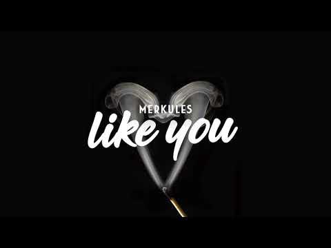 "Merkules - ""Like You"" Prod Bo Beats"