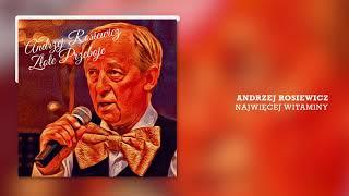 Andrzej Rosiewicz - Najwięcej Witaminy