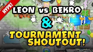 TOURNAMENT SEASON! + LEON vs BEKRO