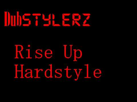 Dubstylerz - Rise Up Hardstyle