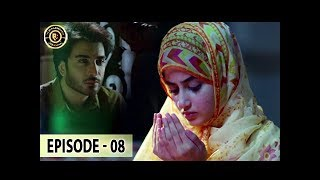 Noor Ul Ain Ep 8 - Sajal Aly - Imran Abbas - Top Pakistani Drama