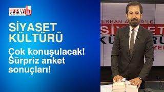 Çok konuşulacak! Sürpriz anket sonuçları! / Siyaset Kültürü - 6 Mart