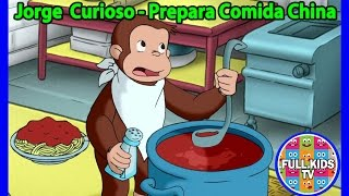 Jorge el Curioso en Español - Jorge Prepara Comida China