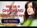 Mere Dil Ki dhadkano Ko HD Romantic Hindi Song