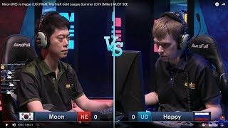 Moon (NE) vs Happy (UD) FINAL WarCraft Gold League Summer 2019 (Miker) MUST SEE