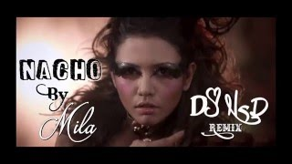 Nacho Re Remix - Mila