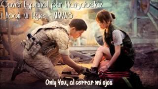 ♪ OST Descendants Of The Sun | t Yoon Mi Rae - Always (Spanish Cover/Español)