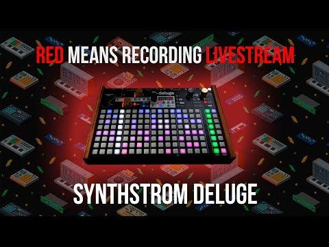 Red Means Recording Livestream - Synthstrom Deluge
