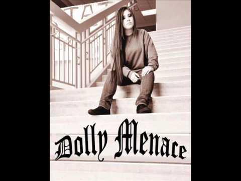 Dolly Menace When You Come Thru