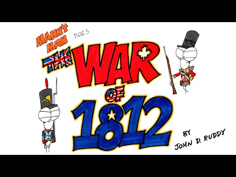 War Of 1812 In 12 Minutes - Manny Man Does History