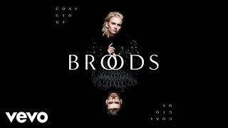 Broods - All Of Your Glory (Audio)