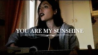 You Are My Sunshine - Acoustic Cover (Sabrina)