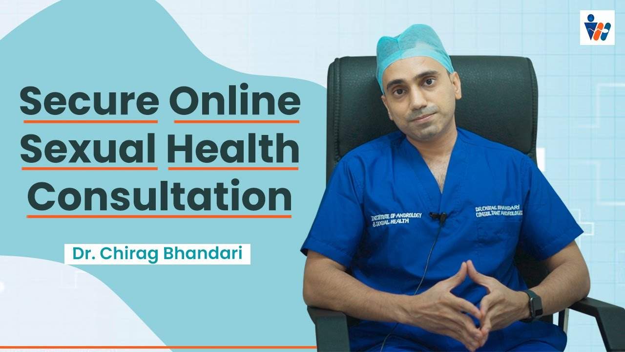 Safe Online Consultation for your Sexual Problems in Jaipur   Dr. Chirag  Bhandari