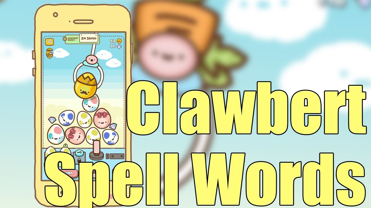 Clawbert Gameplay and Clawbert Spell Words by AGeekyChick