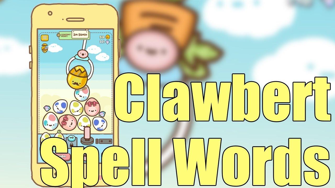 Clawbert Gameplay and Clawbert Spell Words - YouTube