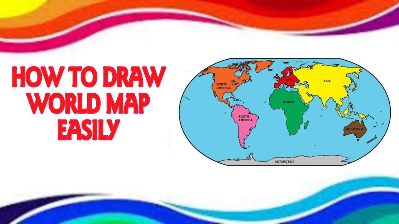 How To Draw World Map Step By Step In Easy Way Youtube