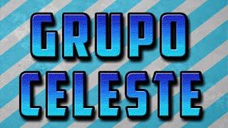Grupo Celeste - Mix del recuerdo