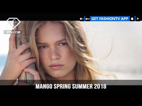 Amber Valletta, Noah Mills and Anna Ewers Discover Nature's Power MANGO SS 18 | FashionTV | FTV