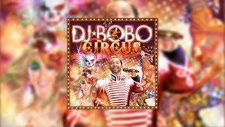 DJ BoBo - The Soundtrack Of Our Lives (Official Audio)