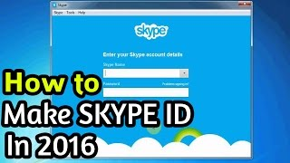 How to Make a Skype Account 2016 (Create Skype ID 2016) Step By Step