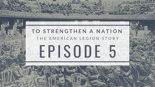 To Strengthen a Nation 5: American Legion Baseball