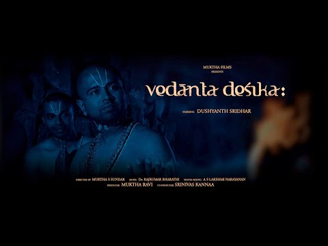'Vedanta Desika:' Movie Trailer - By Muktha Films