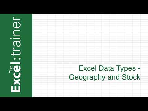 Excel - NEW in March 2018: Geography and Stock Data Types