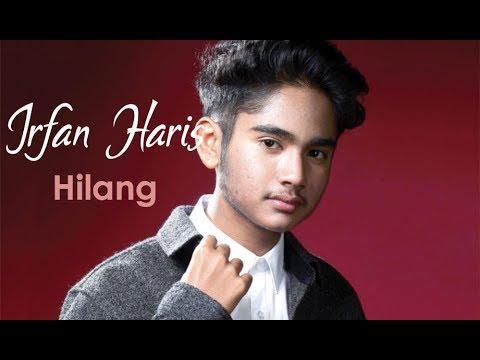 IRFAN HARIS | HILANG (LYRIC)
