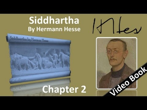 Chapter 02 - Siddhartha by Hermann Hesse - With the Samanas