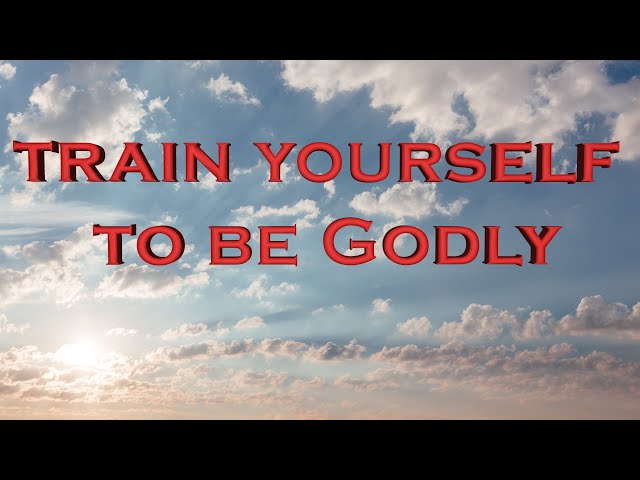 Train yourself to be Godly (Eng subs)