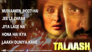 """Talaash"" Full Songs Jukebox 