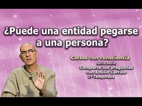 """¿Puede una entidad pegarse a una persona? - Cortos con consciencia de """"Preguntas a Emilio Carrillo"""""""