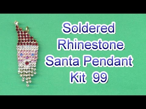 How to Solder a Rhinestone Santa Pendant - Kit 99