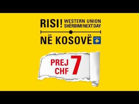"Transfertat Western Union ""Next Day"" nga Zvicra ne Kosove"