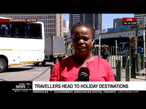 Travellers head to holiday destinations   Update from Johannesburg's Park Station