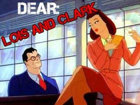 Dear Lois and Clark