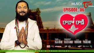 RAJA RANI   Telugu Web Series   Episode 6   Mindi Productions   Directed by Raja Kiran