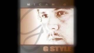 Micah G-- Apple Of My Eye