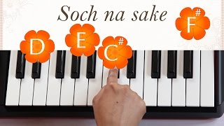 Soch na sake (Airlift) Piano tutorial with notes and lyrics. Good for singing with harmonium.