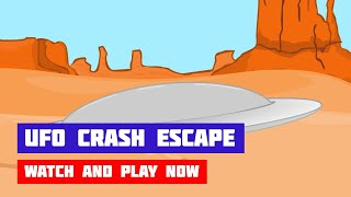 UFO Crash Escape · Game · Walkthrough