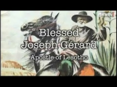 Blessed Joseph Gerard: Apostle of Lesotho