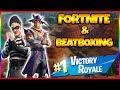 Fortnite Battle Royale Gameplay | #1 Beatboxer On Fortnite