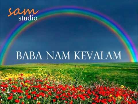 Baba nam kevalam 30 (full song) margi didi download or listen.