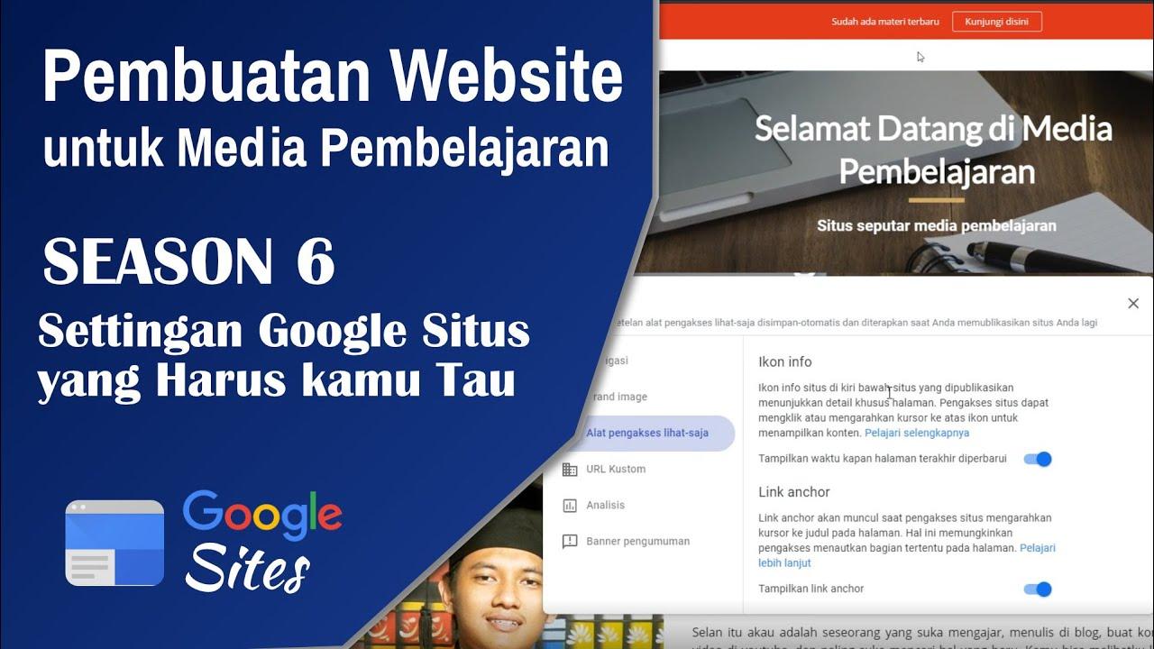Pengaturan Google Sites yang Wajib Kamu Tau - Media Pembelajaran Website   Season 6