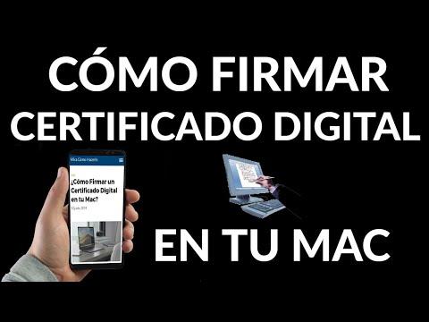 Cómo Firmar un Certificado Digital en Mac