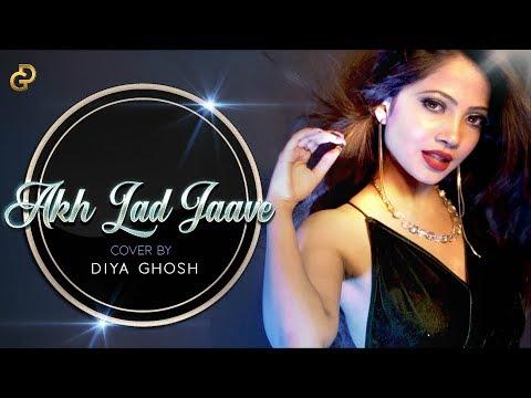 Akh Lad Jaave | Loveyatri | Cover By Diya Ghosh