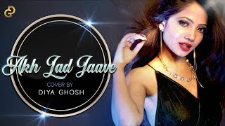 Akh lad Jaave Loveyatri Cover By Diya Ghosh Mp3 Song Download