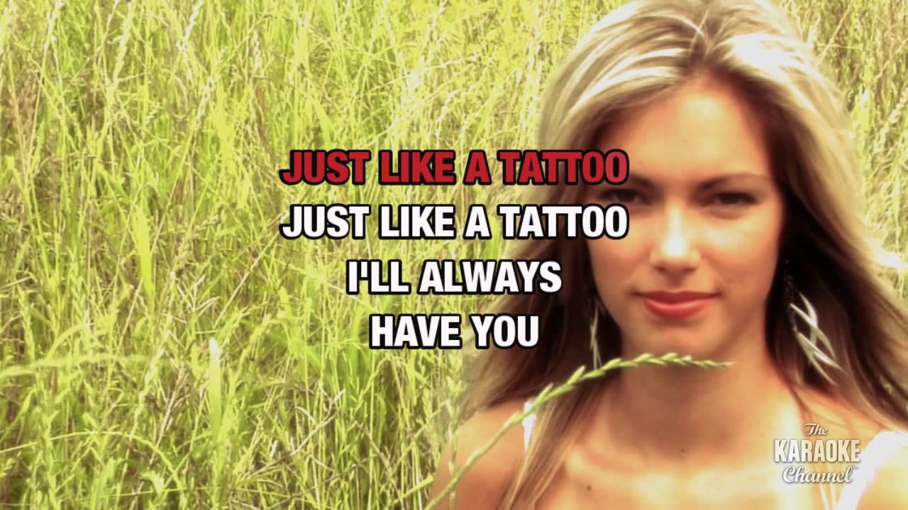 Tattoo in the style of jordin sparks karaoke with lyrics for Jordan sparks tattoo lyrics
